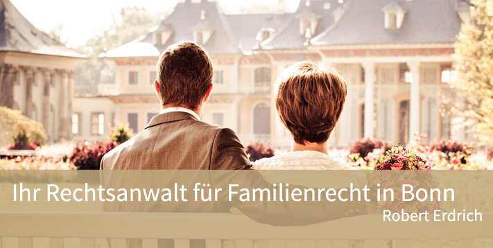 Ihr Rechtsanwalt für Familienrecht in Bonn