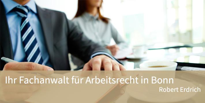Ihr Fachanwalt für Arbeitsrecht in Bonn