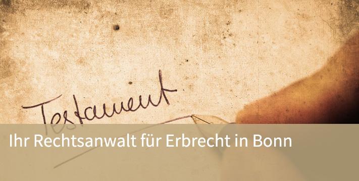 Ihr Rechtsanwalt für Erbrecht in Bonn